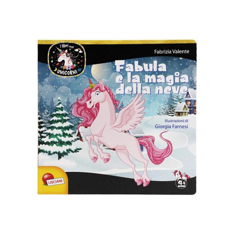I Libri Degli Unicorni - Fabula E La Magia Della Neve - Lisciani  - MazzeoGiocattoli.it