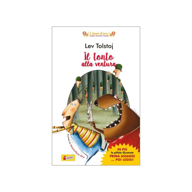 Libro Il Tonto Alla Ventura Di Lev Tolstoi - Lisciani  - MazzeoGiocattoli.it