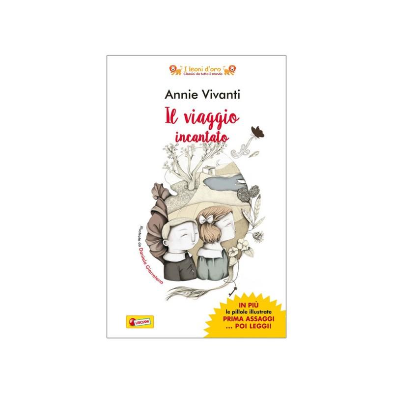 Libro Il Viaggio Incantato Di Annie Vivanti - Lisciani  - MazzeoGiocattoli.it