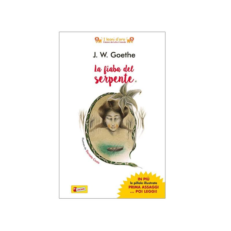 Libro La Fiaba Del Serpente Di J.W.Goethe - Lisciani  - MazzeoGiocattoli.it